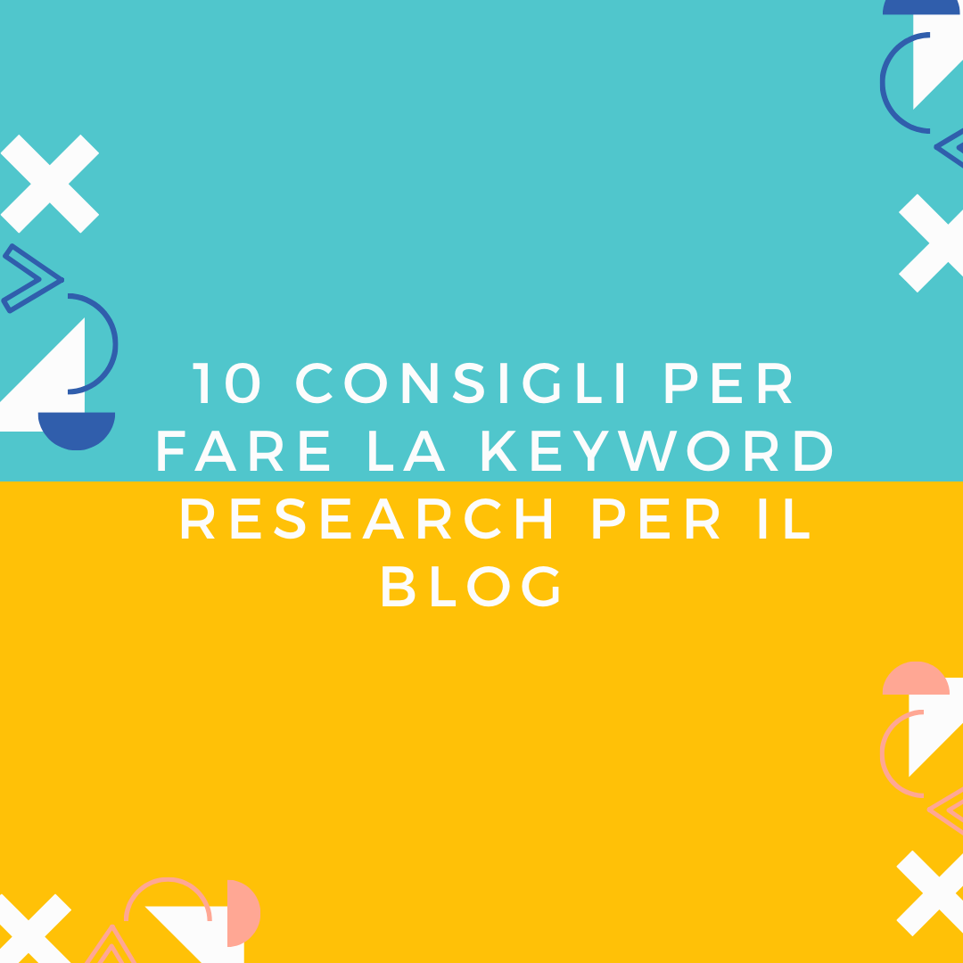 come fare keyword research per il blog