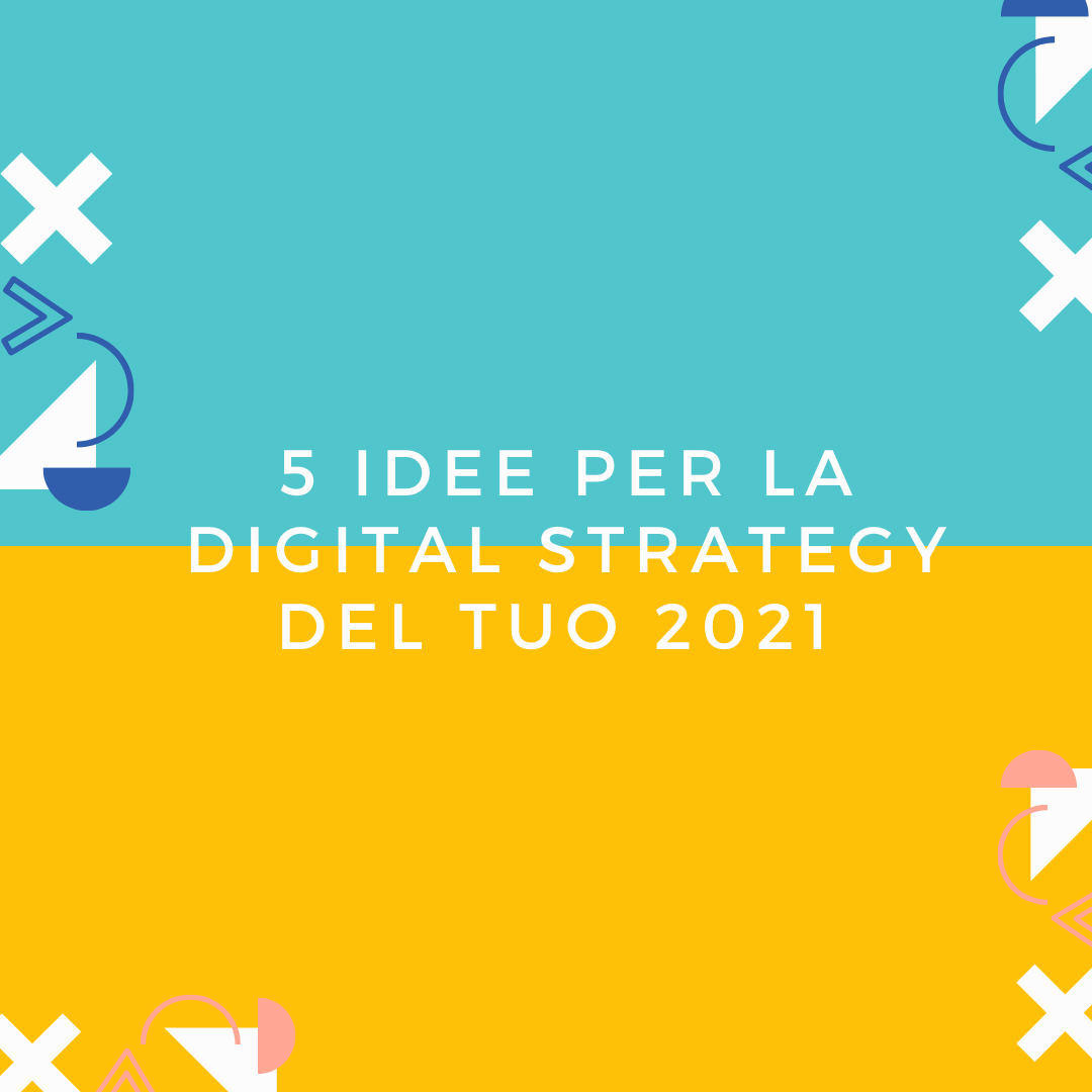 idee per digital strategy
