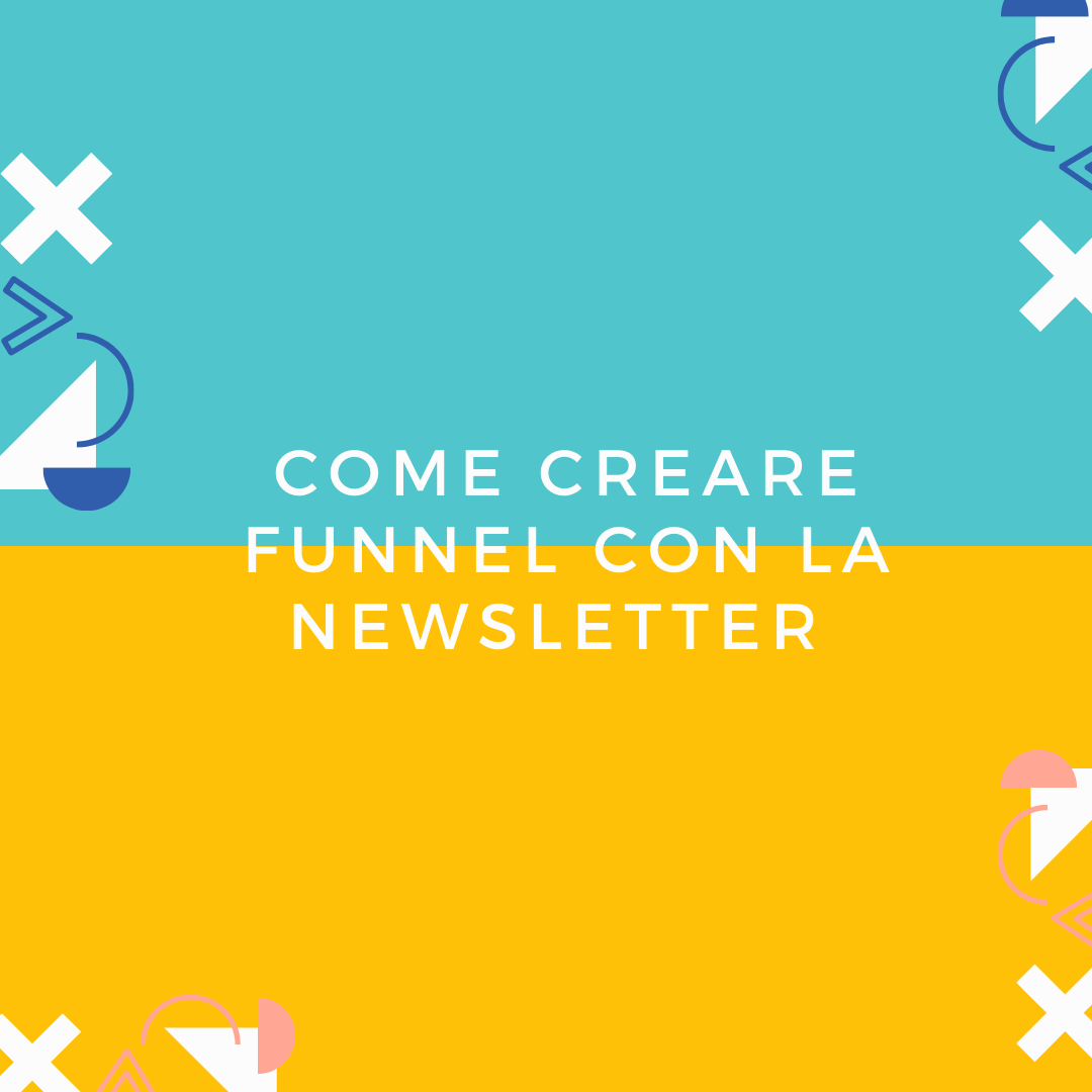 come creare funnel e-mail con la newsletter